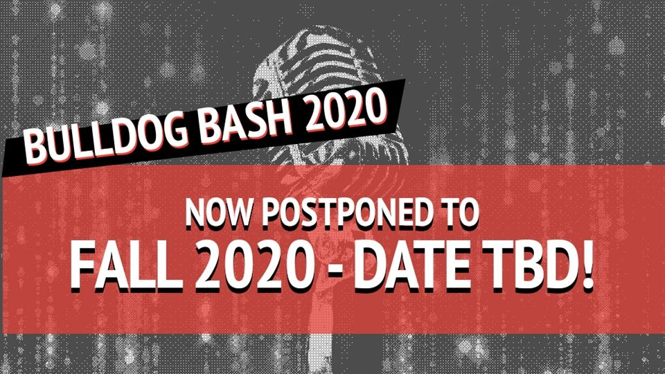 Live at the Bulldog Lounge: Bulldog Bash is postponed